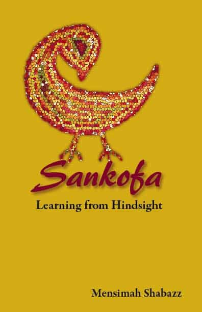 Sankofa - Learning From Hindsight